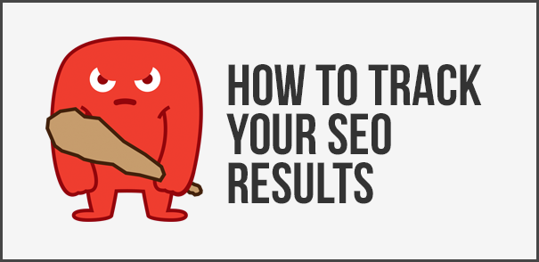 How we should properly track our seo results?